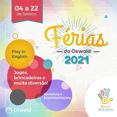 Férias no Oswald Integral 2021!